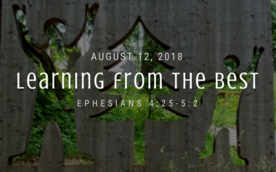 August 12, 2018: Learning From the Best