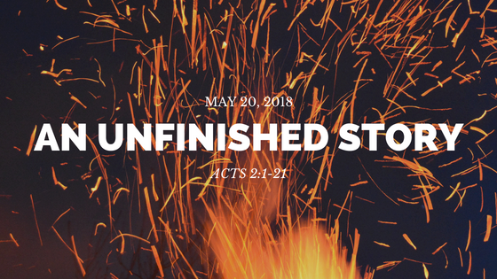 May 20, 2018: An Unfinished Story