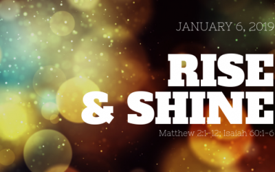 January 6, 2019: Rise and Shine