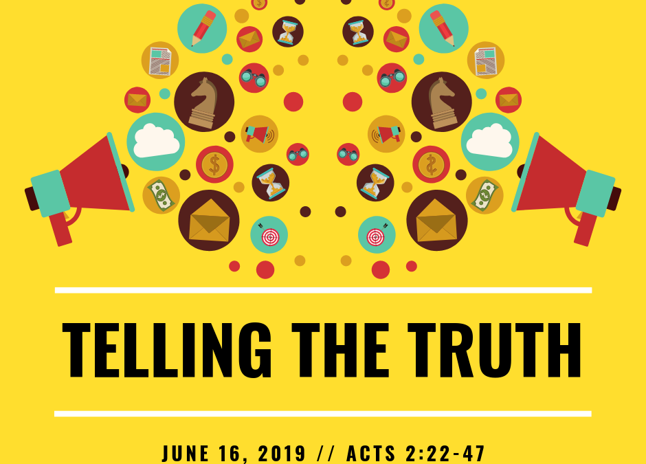 June 16, 2019: Telling The Truth