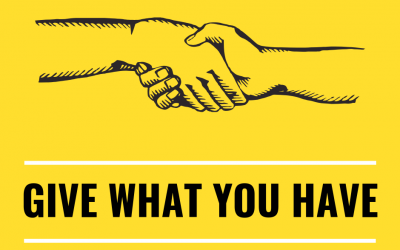 June 23, 2019: Give What You Have