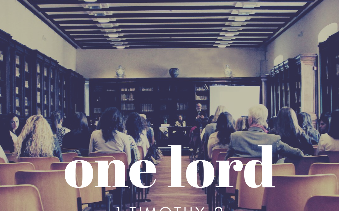 September 22, 2019: One Lord