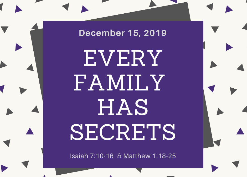 December 15, 2019: Every Family Has Secrets